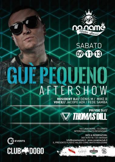 9/11 Gue' Pequeno Aftershow @ NOname Lonato (Bs)
