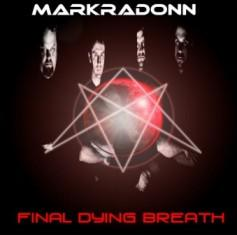 Markradonn - Final Dying Breath