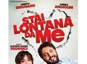 Stai lontana nuovo Film Enrico Brignano Ambra Angiolini