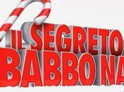 """segretodi Babbo Natale"""", nuova coinvolgente fiaba Natale mondo ricco fantastiche invenzioni magia Uscita Cinema Dicembre anche"""