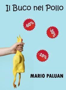 Il Buco nel Pollo - Mario Paluan