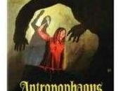 "Rubrica splat. Pellicole imbrattate sangue"": ""Antropophagus"""