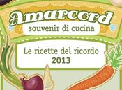 Ecco raccolta Amarcord, Souvenir cucina... ricette ricordo 2013!