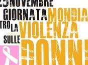 Giornata Mondiale contro violenza alle Donne programmazione