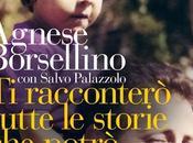 """racconterò tutte storie potrò"""", libro della vedova Borsellino"""