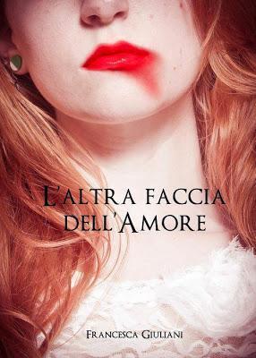 L'altra faccia dell'amore di Francesca Giuliani