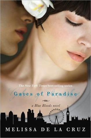 Gates of Paradise di Melissa de la Cruz  (Blue Bloods series #7)