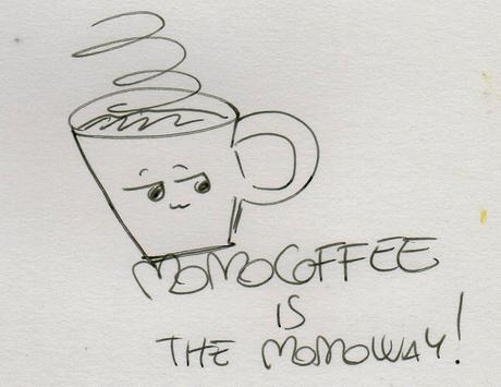 Momocoffee is the momoway! Oh-oh-oh!