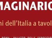 NEWS. Mostra CIBO IMMAGINARIO. 1950- 1970 PUBBLICITÀ IMMAGINI DELL'ITALIA TAVOLA dicembre gennaio, Palazzo delle Esposizioni)