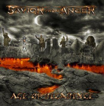 Savior From Anger - Age Of Decadence