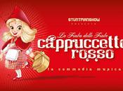 Cappuccetto Rosso Commedia Musicale: debutto Milano prime date