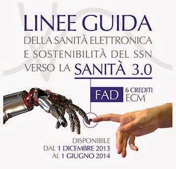 LINEE GUIDA DELLA SANITA' ELETTRONICA - 6 CREDITI ECM GRATUITI