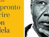 ideale sono pronto morire Nelson Mandela