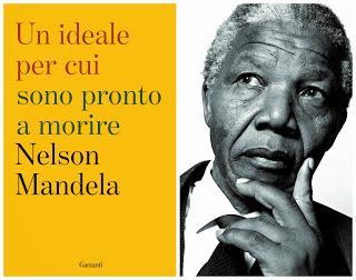 Un ideale per cui sono pronto a morire di Nelson Mandela