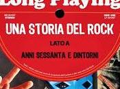 Long Playing: storia Rock (lato anni sessanta dintorni)