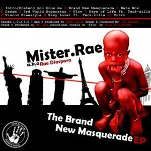 Mister Rae - The Masquerade Brand New (EP) FREE DOWNLOAD