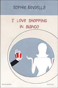 n. 036 - I love shopping in bianco di Kinsella