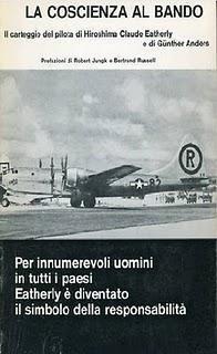 Claude Eatherly, il pilota pentito di Hiroshima