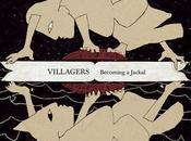 VILLAGERS Becoming Jackal (2010)