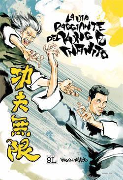 La via raggiante del kung fu infinito (Panini Comics)