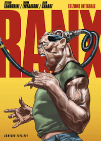 Ranxerox - edizione integrale (Comicon edizioni)