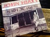 Here Stay: Best John Hiatt 2000-2012