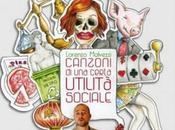Lorenzo Malvezzi: 'Test Psicoattitudinale' singolo tratto 'Canzoni Certa Utilità Sociale'.