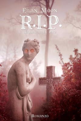 Contest: vinci il cartaceo del romanzo R.I.P.!