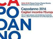Capodanno 2014: Cagliari incontra l`Europa: quattro piazze tingono internazionalismo.
