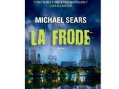"""Nuove Uscite frode"""" Michael Sears"""