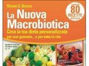 Libro della Settimana: Nuova Macrobiotica