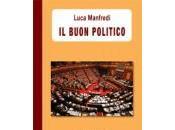 Luca Manfredi buon politico