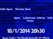 Concerti Milano: Rassegna MICROSTAGIONE: parigino Michelle Agnes Florentin Ginot Spazio Tadini gennaio 2014