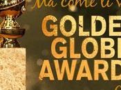 come vesti?! Golden Globes 2014 Edition