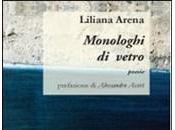 """""""Monologhi vetro"""" Liliana Arena"""