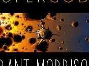Grant Morrison: Supergods, autopromozione riflessioni supereroico