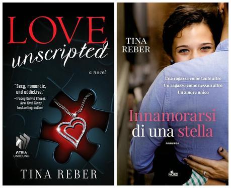 Recensione: Love Unscripted (Innamorarsi di una stella) di Tina Reber