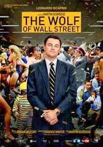 The Wolf of Wall Street - Martin Scorsese  2013