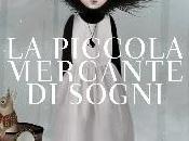 recensione: PICCOLA MERCANTE SOGNI Maxence Fermine