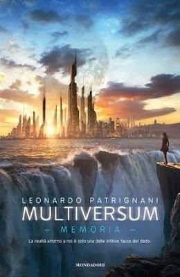 Multiversum Memoria di Leonardo Patrignani