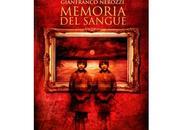 "Recensioni ""Memoria sangue"" Gianfranco Nerozzi"