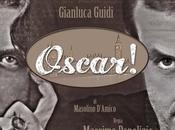 "Oscar Gianluca Guidi: nuovo ""one show"" Medina Produzioni"