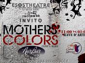"""""""mothers' colors (oltre blues)"""". rave d'arte tavola rotonda"""""""