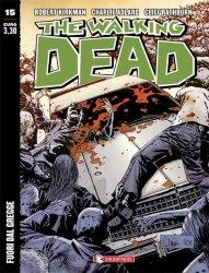 The Walking Dead #15   Fuori dal gregge (Kirkman, Adlard) The Walking Dead SaldaPress Robert Kirkman Charlie Adlard