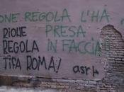 """""""rione regola tifa roma!"""" l'ha presa faccia"""" cronache ordinari deliri barbari. cosa aspettiamo mettere manette deturpa edifici storici centro roma?"""