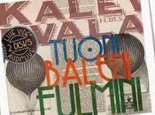 KALEVALA TUONI, BALENI, FULMINI live