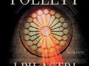 """pilastri della Terra"""" """"Mondo senza fine"""" Follett"""