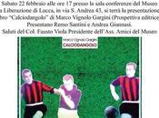 grande calcio Lucca: storie presente passato ricordando Ernő Erbstein