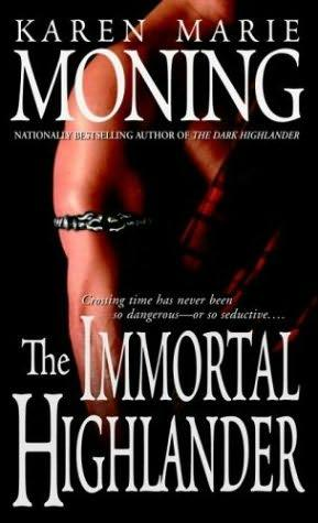 book cover of   The Immortal Highlander    (Highlander, book 6)  by  Karen Marie Moning