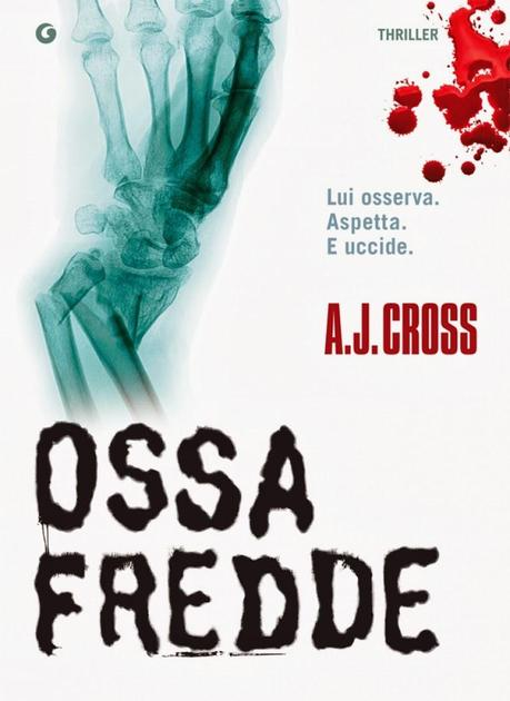 Ossa Fredde, A.J Cross